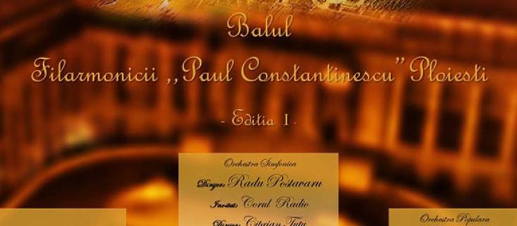 """Balul Filarmonicii """"Paul Constantinescu"""" Ploiești - Ediția I"""