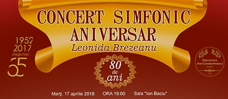 Concert simfonic aniversar - Leonida Brezeanu - 17 aprilie 2018