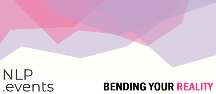Bending Your Reality - NLP.Events