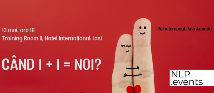 Când 1 + 1 = NOI? - workshop NLP.Events