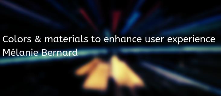 Culori și materiale pentru accentuarea experienței senzoriale: Mélanie Bernard
