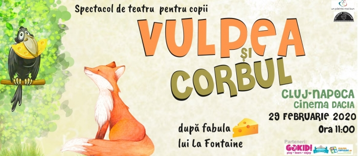 "Spectacol ""Vulpea si Corbul"""
