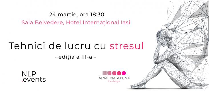 Tehnici de lucru cu stresul - Workshop NLP.Events (24.03.2020)