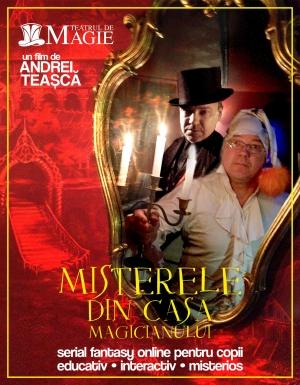 Misterele din Casa Magicianului - serial online - episod 3