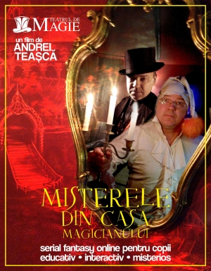 Misterele din Casa Magicianului - serial online - episoadele 1 si 2